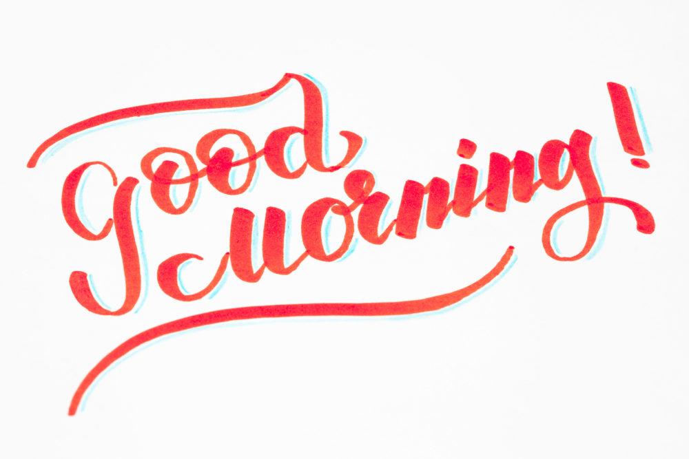Good Morning ! Brush lettering hand written phrase design