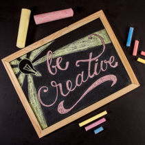 Be Creative - colorful chalk lettering motivational quote - top view